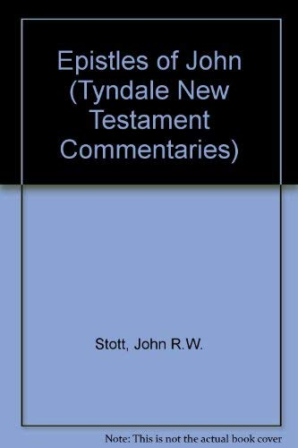 9780851118161: Epistles of John (Tyndale New Testament Commentaries)