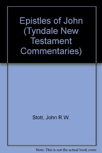 9780851118161: Epistles of John (Tyndale New Testament Commentaries)