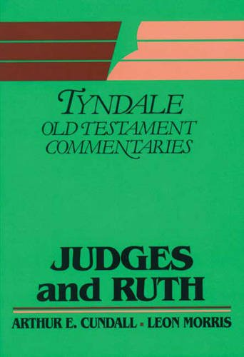 9780851118246: Judges and Ruth (Tyndale Old Testament Commentary Series)