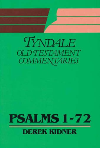 9780851118284: Psalms: 1-72 (Tyndale Old Testament Commentary Series)