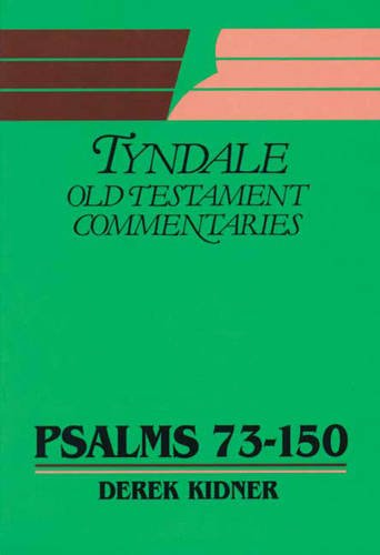 9780851118307: Psalms: 73-150 (Tyndale Old Testament Commentary Series)