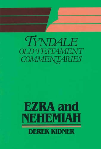 9780851118338: Ezra and Nehemiah (Tyndale Old Testament Commentary Series)