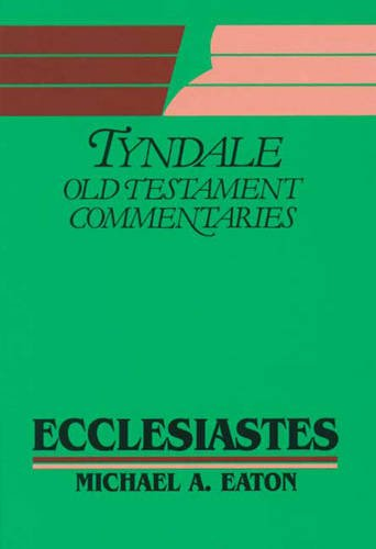 9780851118383: Ecclesiastes: An Introduction and Commentary (Tyndale Old Testament Commentary Series)