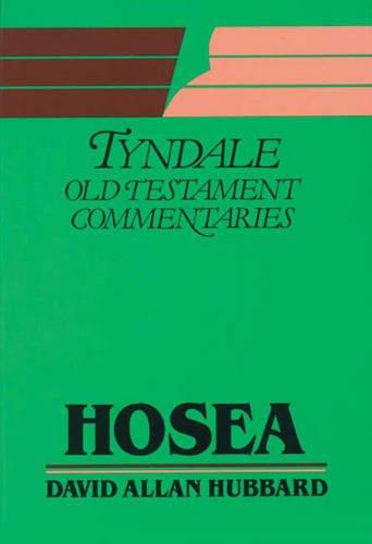 Hosea (Tyndale Old Testament Commentary Series): Hubbard, David Allan
