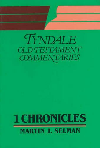 9780851118475: 1 Chronicles (Tyndale Old Testament Commentary )