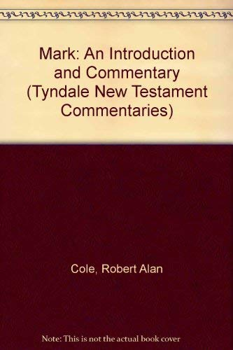 9780851118512: Mark: An Introduction and Commentary (Tyndale New Testament Commentaries)