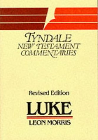 9780851118727: Luke, St.: An Introduction and Commentary (Tyndale New Testament Commentaries)