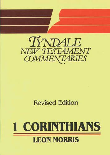 9780851118765: First Epistle of Paul to the Corinthians: An Introduction and Commentary (Tyndale New Testament Commentaries)