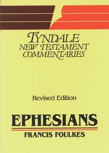 9780851118796: Epistle of Paul to the Ephesians: An Introduction and Commentary (Tyndale New Testament Commentaries)