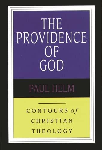 9780851118925: Providence of God (Contours of Christian Theology)