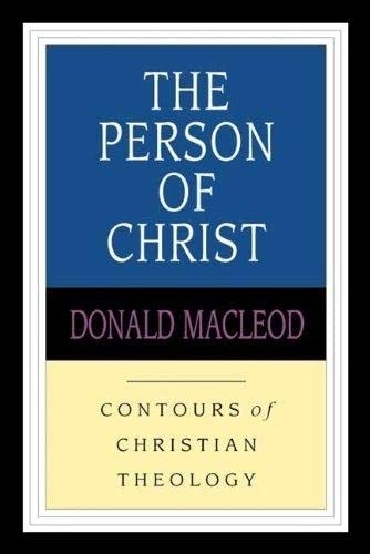9780851118963: Person of Christ (Contours of Christian Theology)
