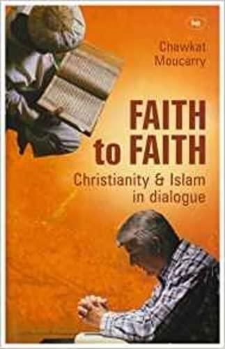9780851118994: Faith to Faith: Christianity & Islam in dialogue