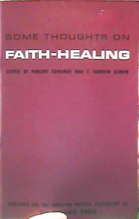 Some Thoughts on Faith Healing