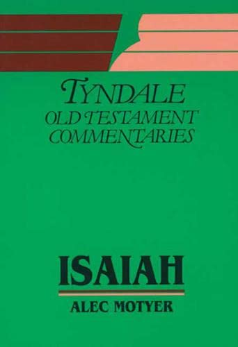 9780851119731: Isaiah: An Introduction and Commentary (Tyndale Old Testament Commentary Series)