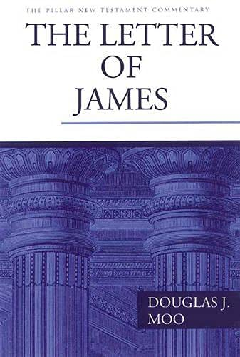 9780851119779: The Letter of James (Pillar New Testament Commentary)