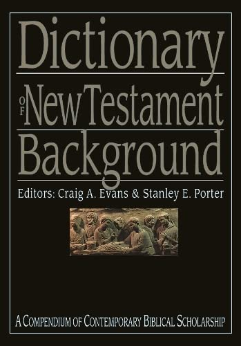 9780851119809: Dictionary of New Testament Background (Compendium of Contemporary Biblical Scholarship)