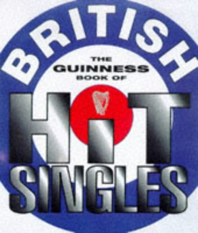 9780851120270: The Guinness Book of British Hit Singles