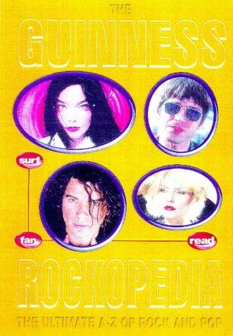 9780851120720: Guinness Rockopedia: The Ultimate A-Z of Rock & Pop
