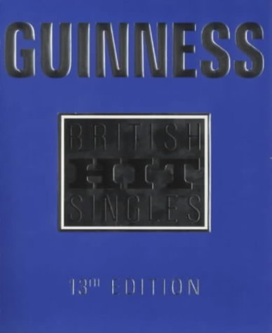 9780851121116: Guinness Book of British Hit Singles
