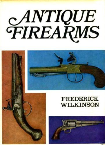 9780851121642: Antique Firearms