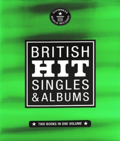 9780851121994: Guinness World Records: British Hit Singles and Albums