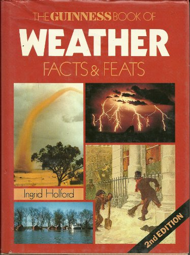 9780851122434: Guinness Book of Weather Facts and Feats