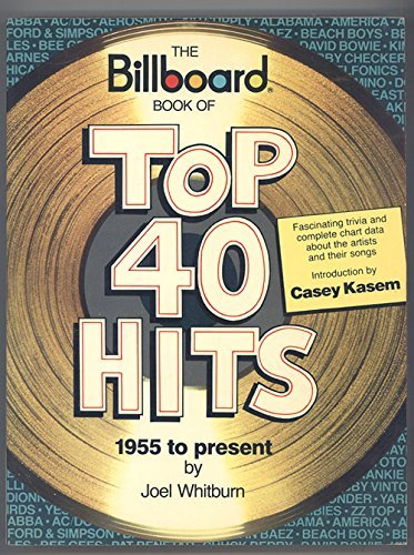 9780851122458: The billboard book of US top 40 hits, 1955 to present