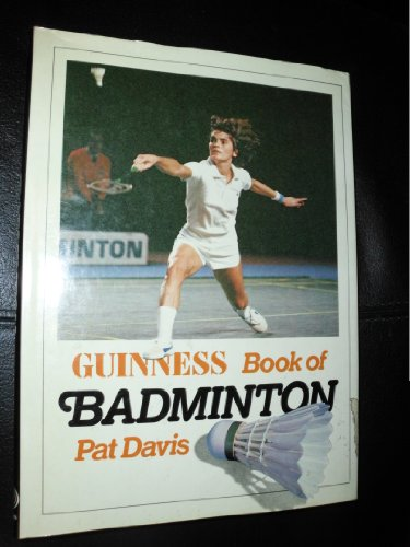 9780851122717: The Guinness book of badminton