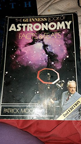 9780851122915: Title: The Guinness book of astronomy facts n feats