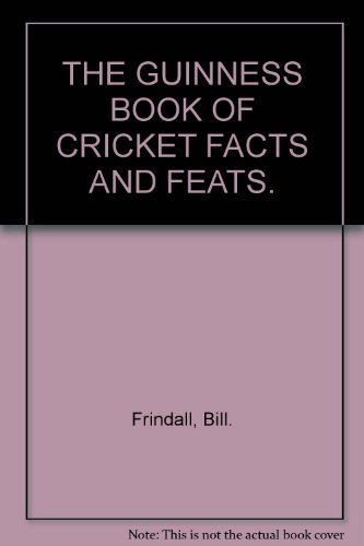 9780851122960: The Guinness book of cricket facts and feats