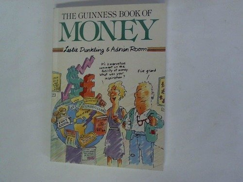 9780851123998: The Guinness Book of Money