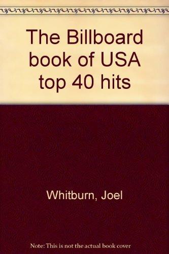 9780851124308: The Billboard book of USA top 40 hits