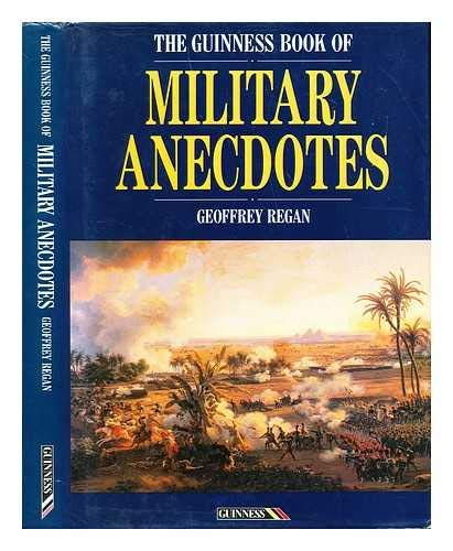 9780851125190: The Guinness Book of Military Anecdotes