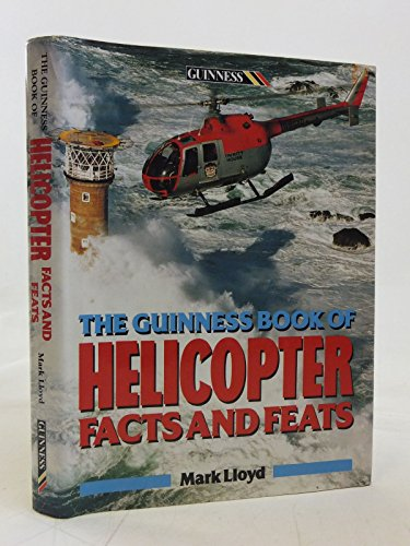 The Guinness Book of Helicopter Facts and Feats: Lloyd, Mark