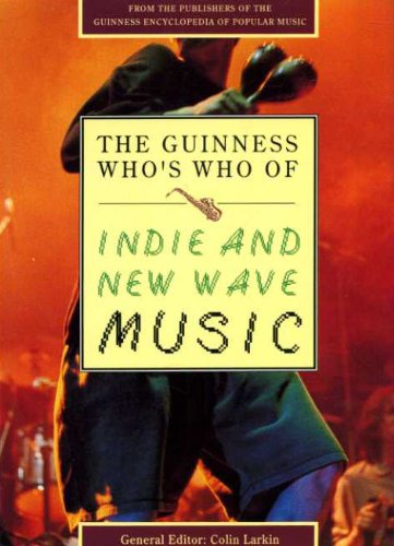 The Guinness Who's Who of Indie and: Colin Larkin, Alex
