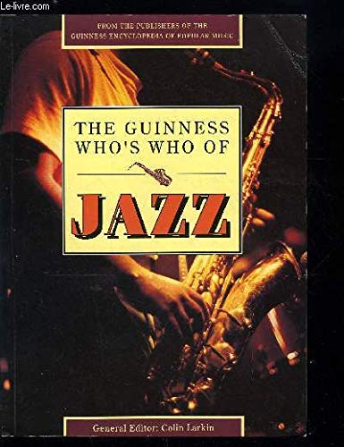 9780851125800: The Guinness Who's Who of Jazz