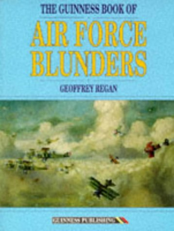 9780851126074: Guinness Book of Flying Blunders (Series in Robotics & Intelligent Systems)