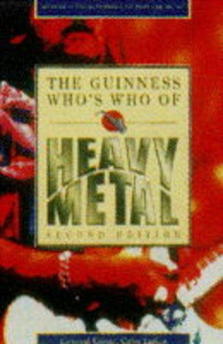 9780851126562: The Guinness Who's Who of Heavy Metal