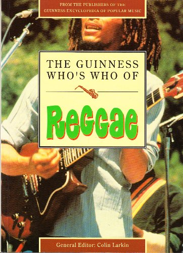 The Guinness Who's Who of Reggae (The Guinness who's who of popular music series)