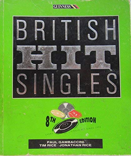 9780851129419: The Guinness Book of British Hit Singles