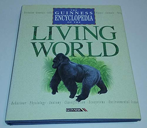 The Guinness Encyclopedia of the Living World