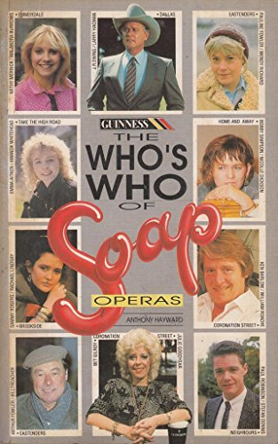 9780851129662: Guinness Who's Who of Soap Operas