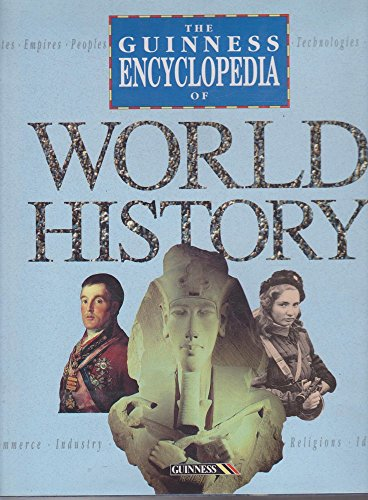 9780851129945: The Guinness Encyclopedia of World History