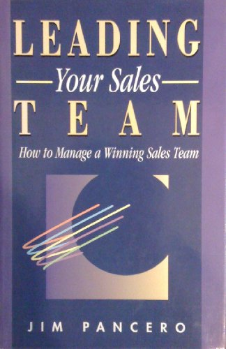 9780851132006: Leading Your Sales Team