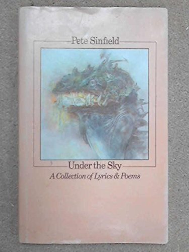 9780851150345: Under the Sky : a Collection of Lyrics and Poems