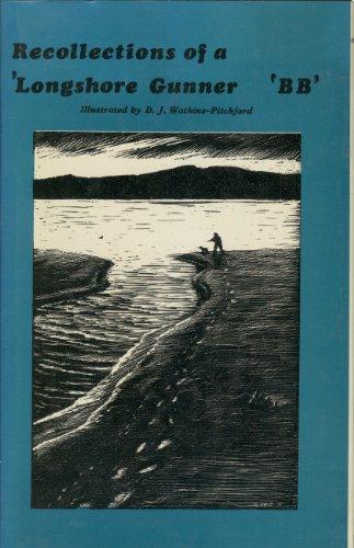 Recollections of a 'longshore Gunner: B B, [Watkins-Pitchford, D. J. ]