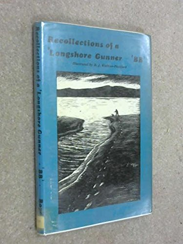 9780851150673: Recollections of a Longshore Gunner