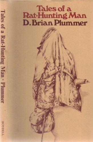 TALES OF A RAT-HUNTING MAN. By David Brian Plummer.: Plummer (David Brian). (1936-2003).