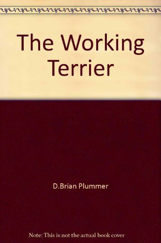 9780851151007: The Working Terrier