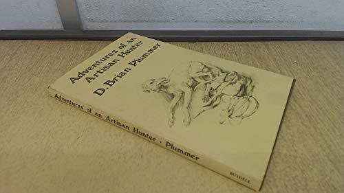 9780851151083: Adventures of an Artisan Hunter, The